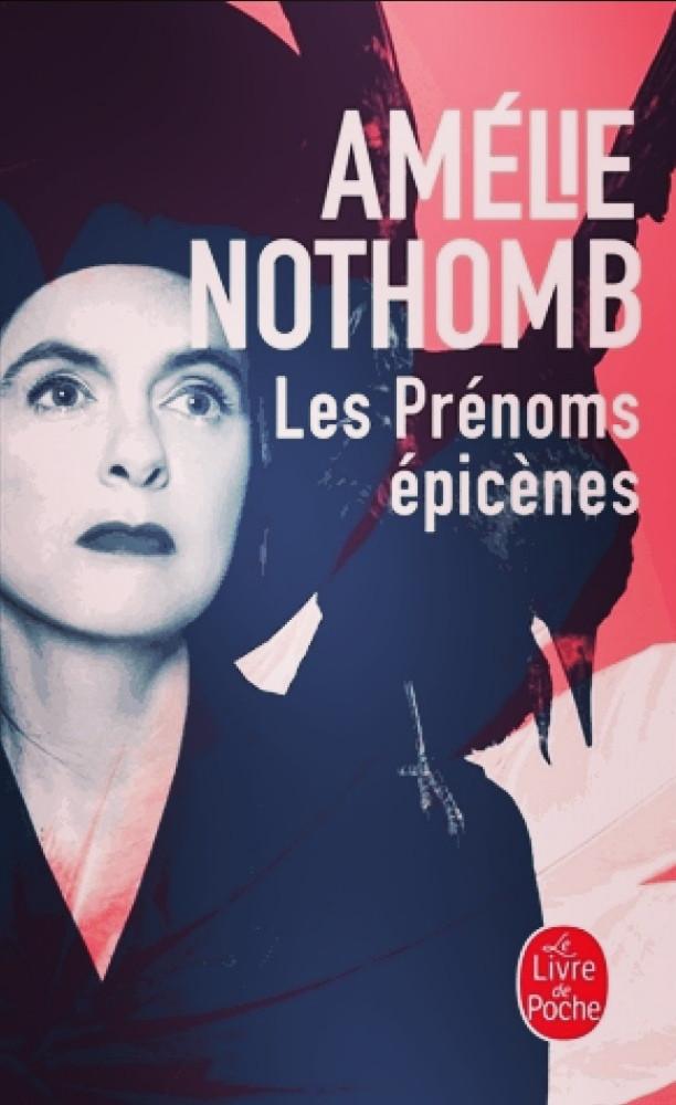 Roman «Les prénoms épicènes» d'Amélie Nothomb