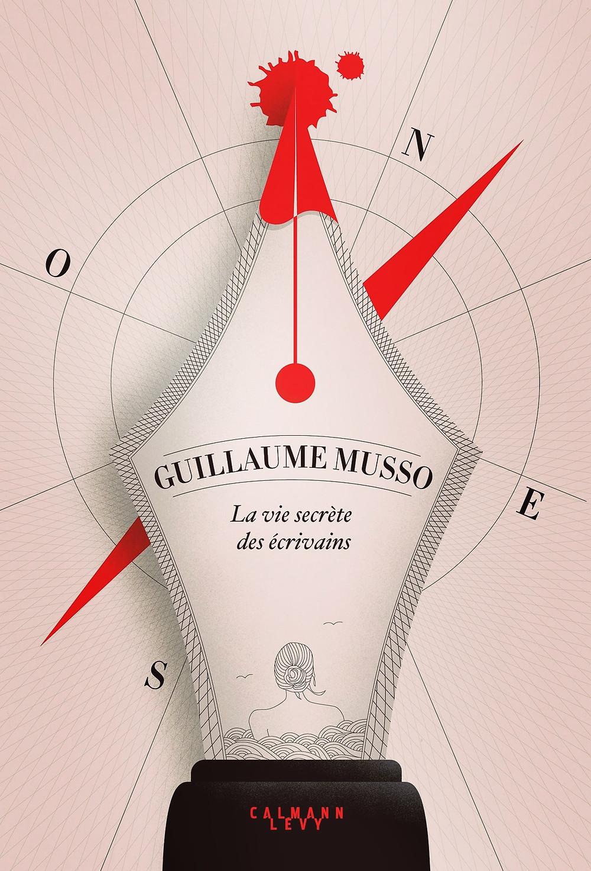 Roman «La vie secrète des écrivains» de «Guillaume Musso