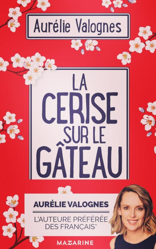 Roman «La cerise sur le gâteau» d'Aurélie Valognes