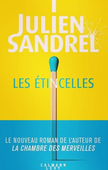 Roman «Les étincelles» de Julien Sandrel