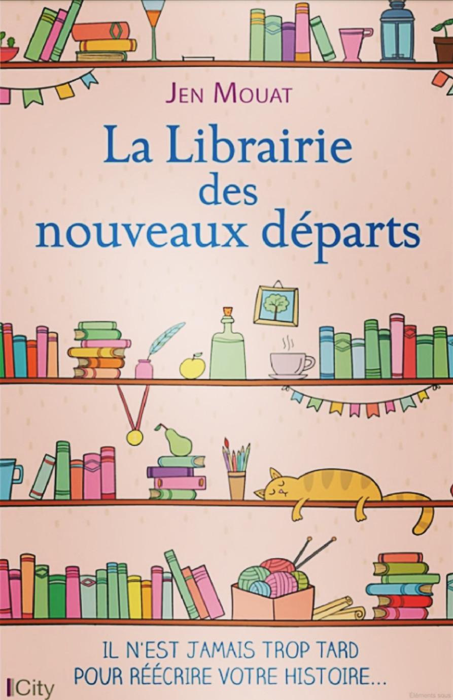 Roman «La librairie des nouveaux départs» de Jen Mouat
