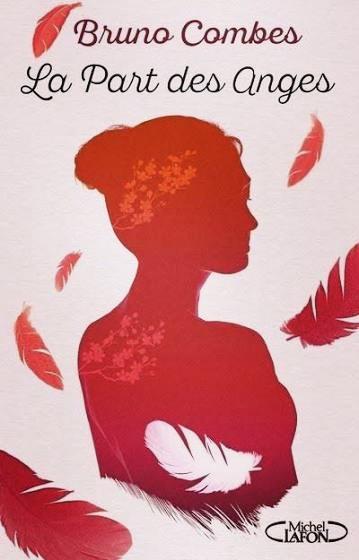 Roman «La part des anges» de Bruno Combes