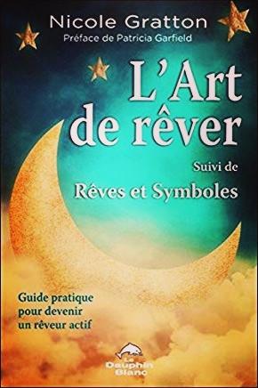 """Guide pratique """"L'art de rêver"""" de Nicole Gratton"""