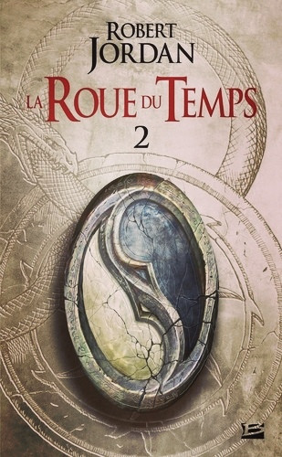 Second tome de «La Roue du Temps» de Robert Jordan