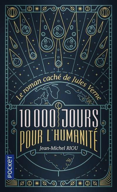 Roman «10 000 jours pour l'humanité» de Jean-Michel Riou