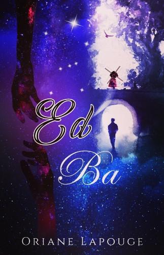 Roman «Ed  Ba» d'Oriane Lapouge