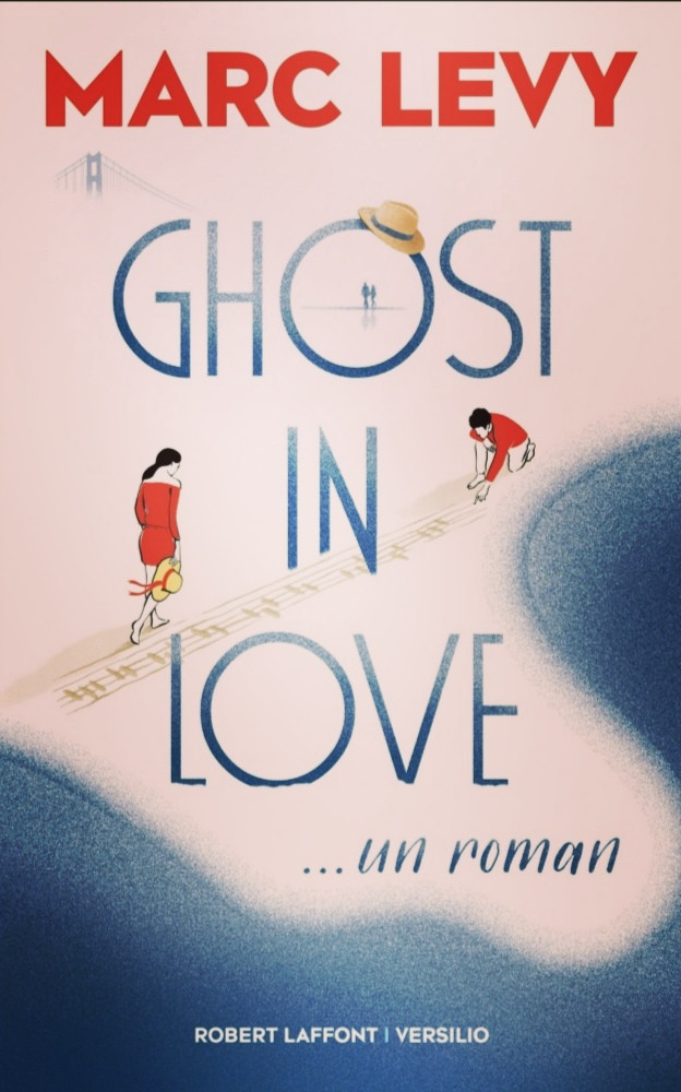 Roman «Ghost in love» de Marc Lévy