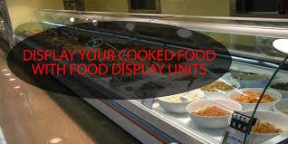 Food display units