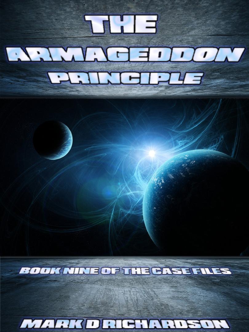 The Armageddon Principle