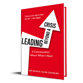 Leading Beyond A Crisis: A Conversation About What's Next