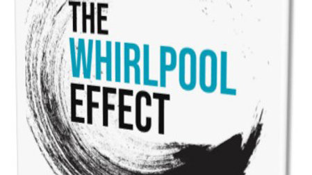 The Whirlpool Effect: Paperback Edition