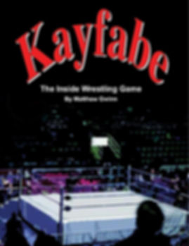 Kayfabe: The Inside Wrestling Game - Cover