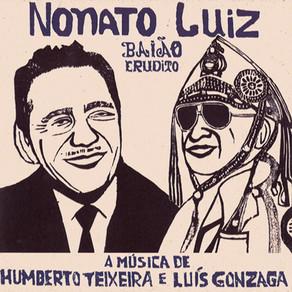 "Nonato Luiz ""Baião Erudito"""