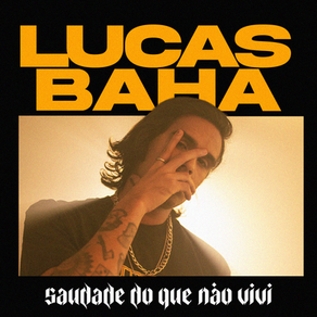 Novo Single Lucas Baha
