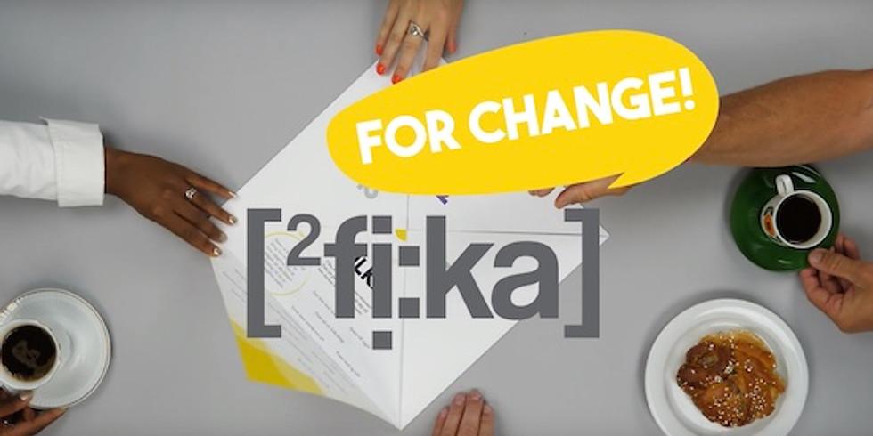 Fika for Change - Crash course Göteborg