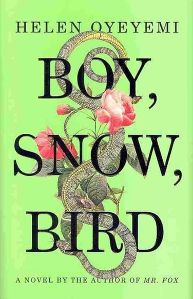 Boy, Snow, Bird: The Power of Retelling