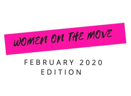 Women on the Move February 2020 Edition