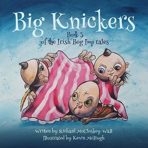Big Knickers - An Irish Bog Imp Tale