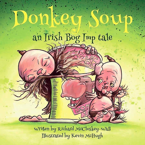 Donkey Soup - An Irish Bog Imp Tale
