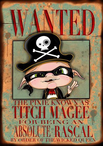 Titch Magee Wanted Poster - A5 Giclée print