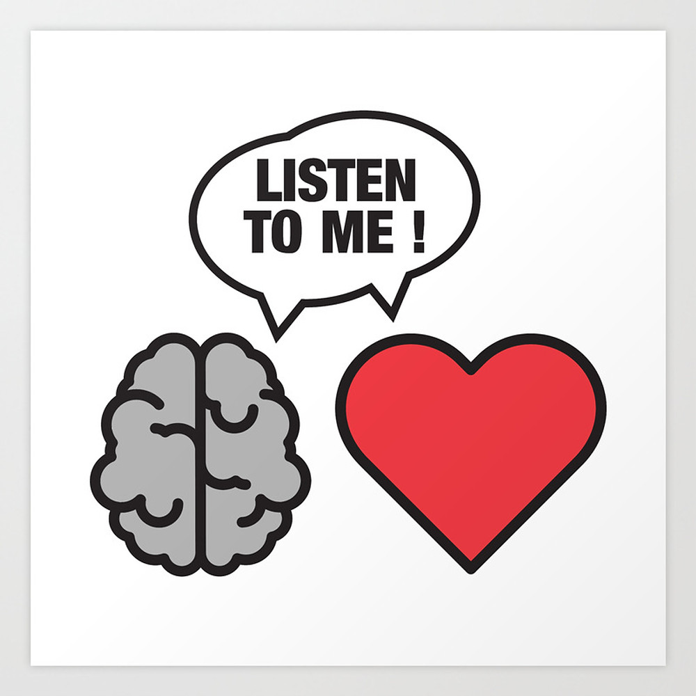 a cartoon of a brain and a heart each saying 'Listen to me!'