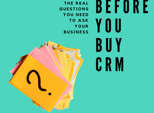 10 Things you need to be clear about before you purchase CRM