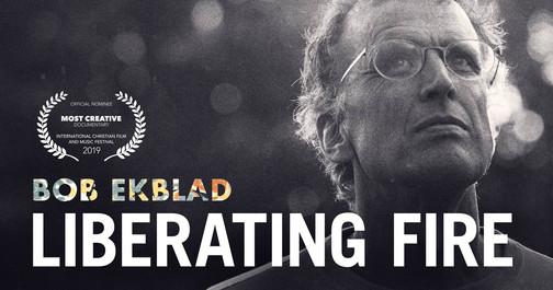 Liberating Fire - Bob Ekblad Documentary
