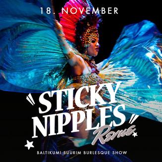 Piletid nüüd müügil!  Sticky Nipples Revue vol. 6