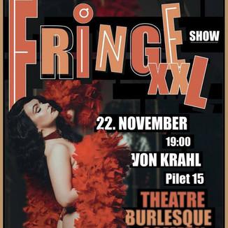 Fringe Show XXL! Piletid nüüd müügil