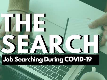 The Search: Job Searching During COVID-19