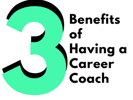 """""""A Career What...? : 3 Ways You Can Benefit from Having a Career Coach"""
