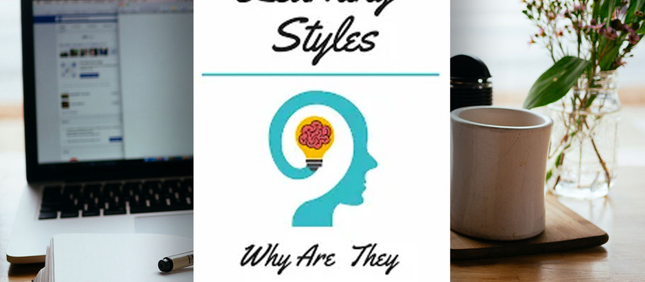 Learning Styles: Why are they so Important?