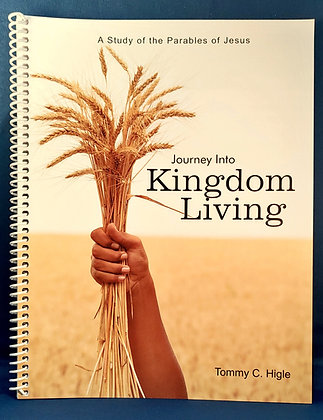 Journey Into Kingdom Living (Parables)