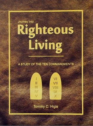 Journey Into Righteous Living (Ten Commandments)