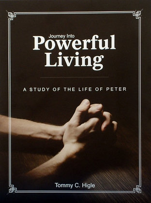 Journey Into Powerful Living (Life of Peter)