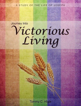 Journey Into Victorious Living (Life of Joseph)