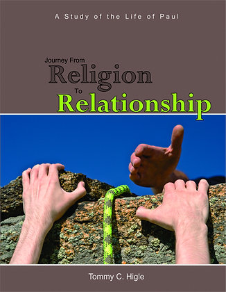 Journey From Religion To Relationship (Life of Paul)