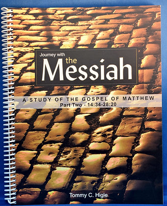 Journey with the Messiah - Part Two  (Gospel of Matthew)