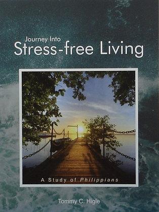 Journey Into Stress-free Living (Philippians)