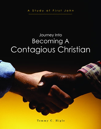 Journey Into Becoming A Contagious Christian (1 John)