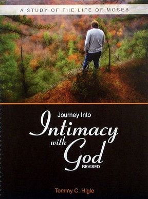 Journey Into Intimacy With God, Revised (Life of Moses)