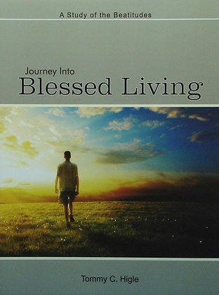 Journey Into Blessed Living (The Beatitudes)