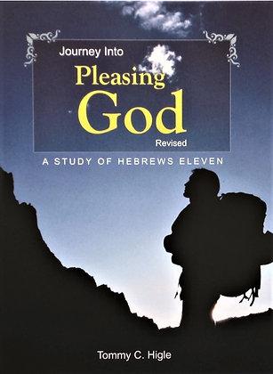 Journey Into Pleasing God, Revised (Hebrews Eleven)