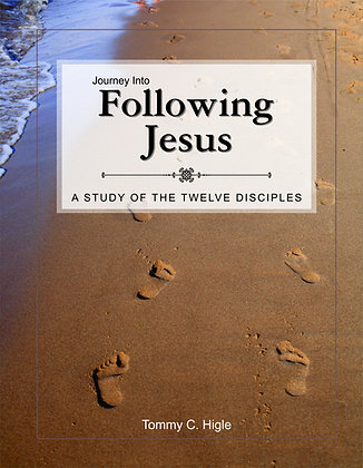 Journey Into Following Jesus (The Disciples)