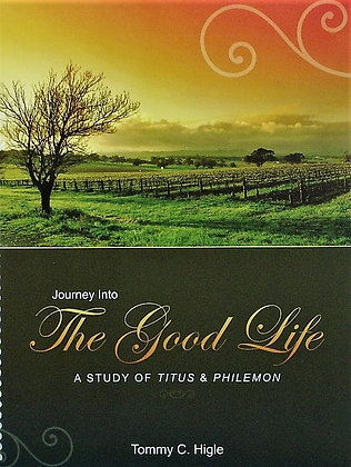 Journey Into the Good Life (Titus and Philemon)