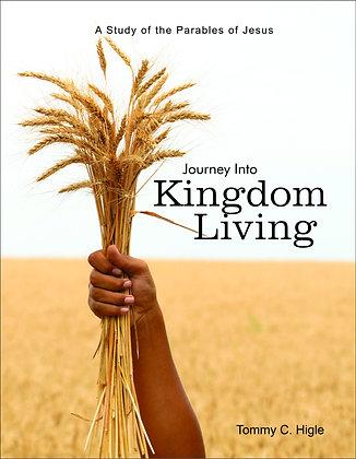 Journey Into Kingdom Living (Parables)