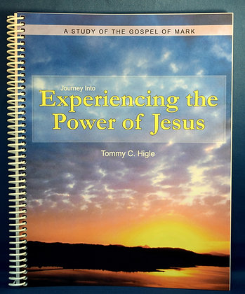 Journey Into Experiencing The Power of Jesus (Gospel of Mark)