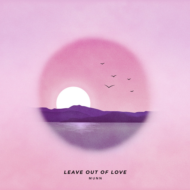 Leave Out of Love