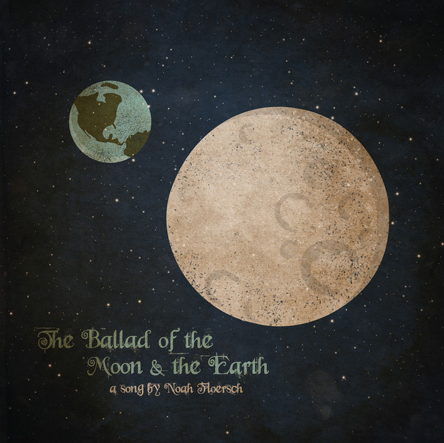 The Ballad of the Moon & the Earth