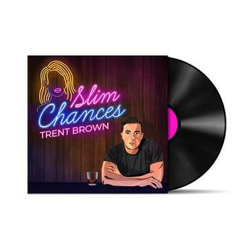 """Slim Chances"" Single Artwork for Trent Brown"